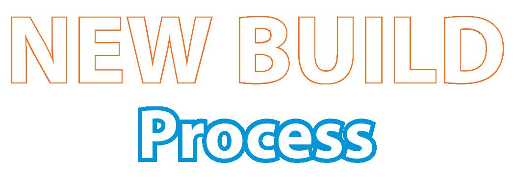 New Build Process